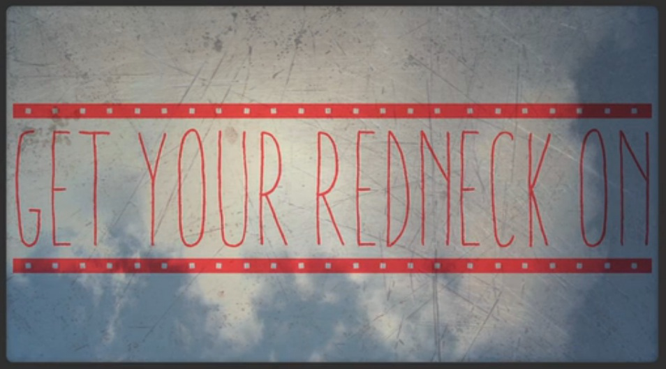 Get Your Redneck On (Lyric Video)